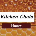 blog-post-banner-kitchen-chats-honey